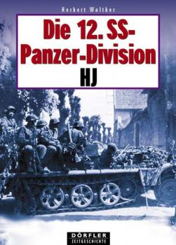 Die 12. SS-Panzer-Division HJ