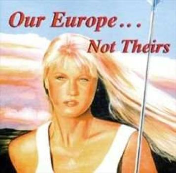 Our Europe...not theirs